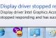 حل مشكلة display driver stopped responding فى أجهزة اللاب توب الحديثة