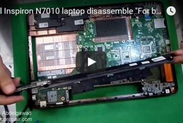 Dell Inspiron N7010 laptop disassemble For beginners – للمبتدأين فك لاب توب ديل